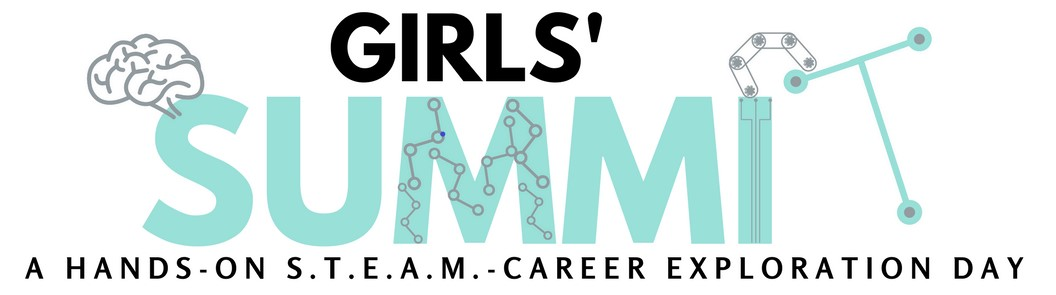 10th annual girls' summit - a hands on S.T.E.A.M. career exploration day